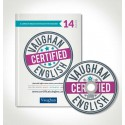 Vaughan Certified English: libro+CD nº14